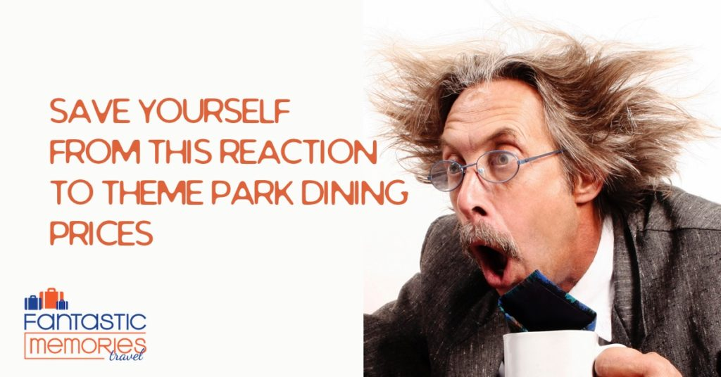 Save yourself from theme park dining sticker shock